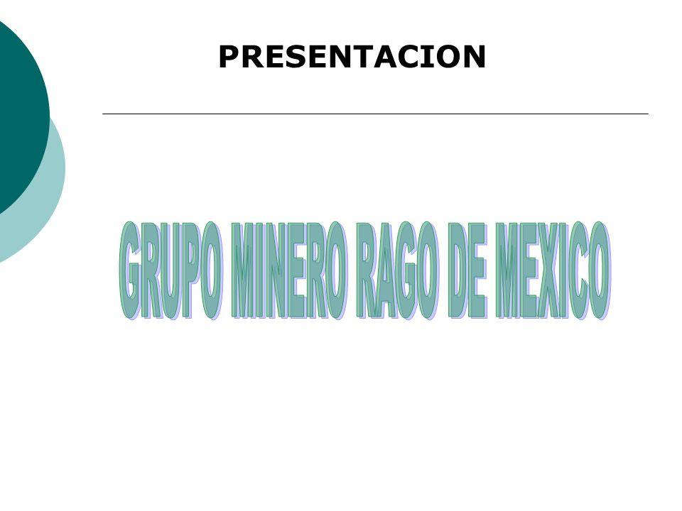 GRUPO MINERO RAGO DE MEXICO