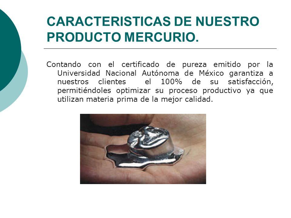 CARACTERISTICAS DE NUESTRO PRODUCTO MERCURIO.