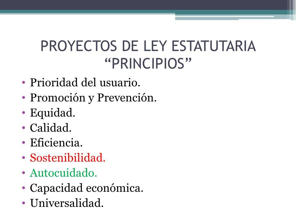 PROYECTOS DE LEY ESTATUTARIA PRINCIPIOS