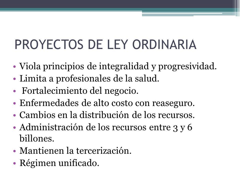 PROYECTOS DE LEY ORDINARIA