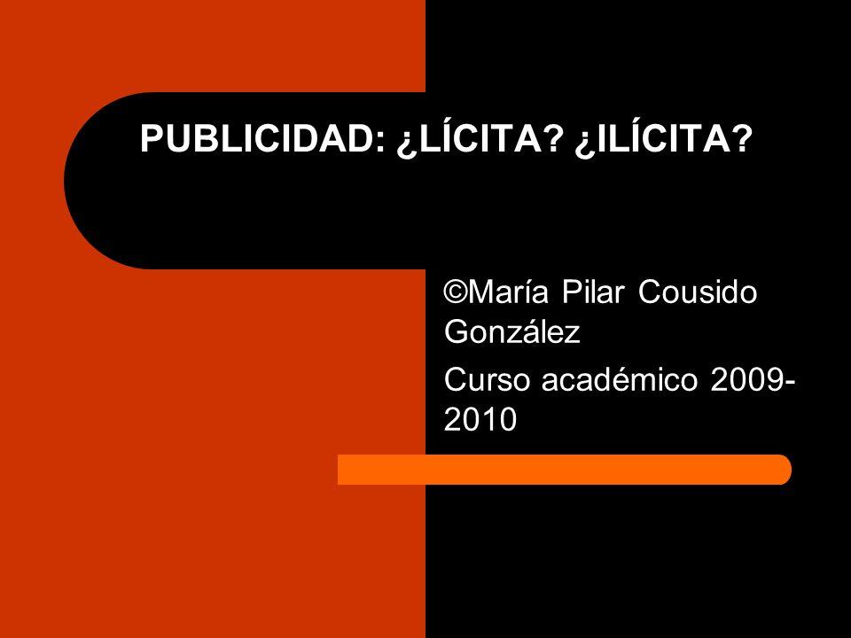 PUBLICIDAD: ¿LÍCITA ¿ILÍCITA