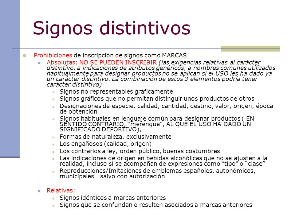 Signos distintivos Prohibiciones de inscripción de signos como MARCAS