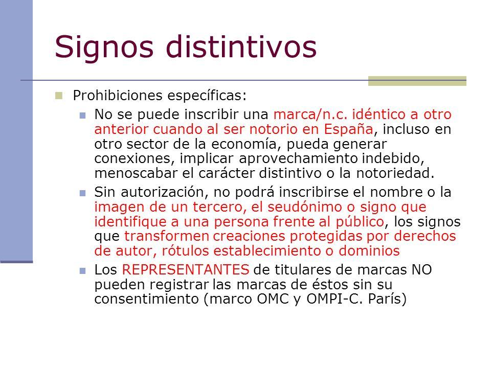 Signos distintivos Prohibiciones específicas: