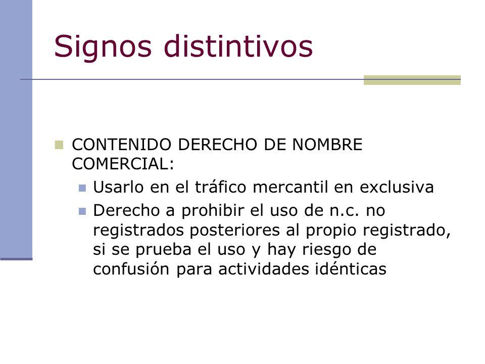 Signos distintivos CONTENIDO DERECHO DE NOMBRE COMERCIAL: