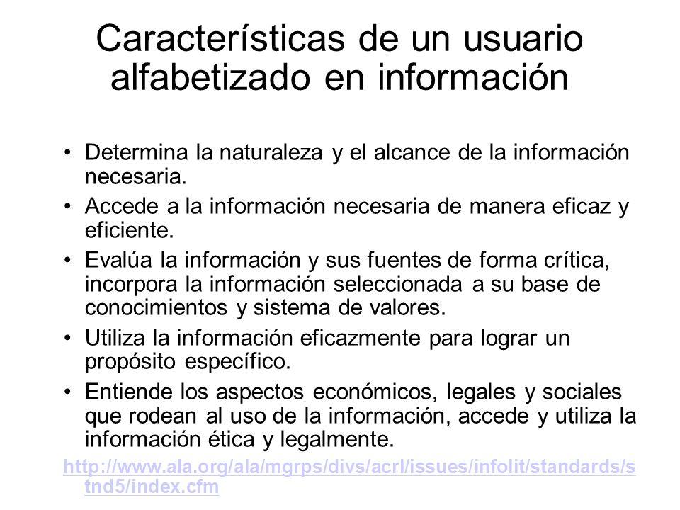 Características de un usuario alfabetizado en información