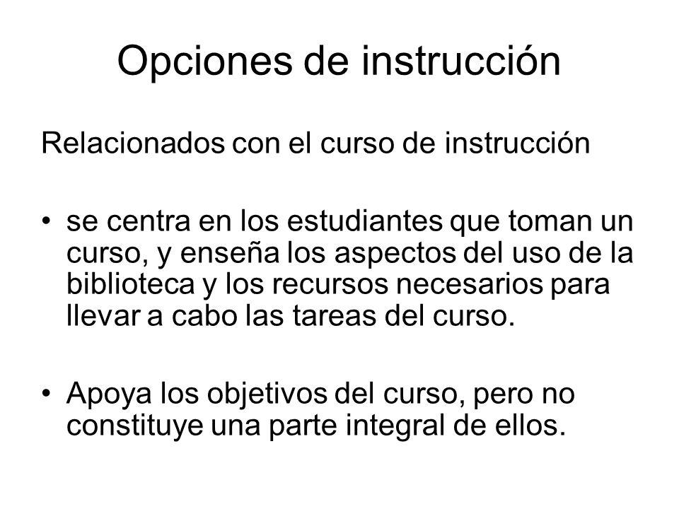 Opciones de instrucción
