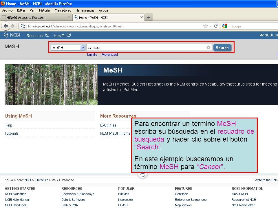 En este ejemplo buscaremos un término MeSH para Cancer .