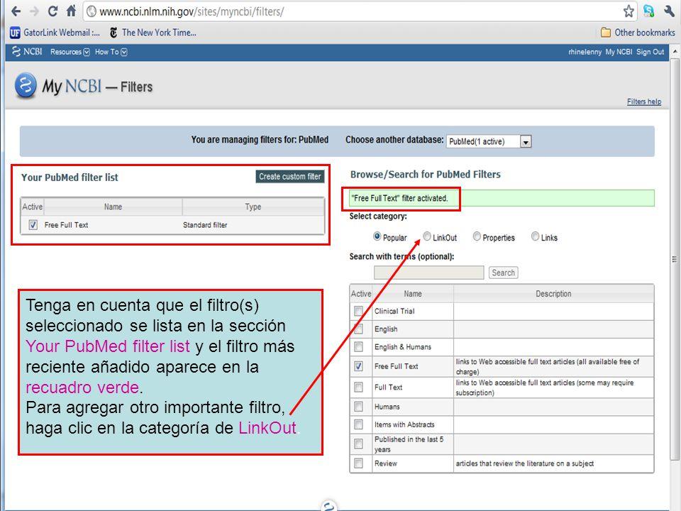 Tenga en cuenta que el filtro(s) seleccionado se lista en la sección Your PubMed filter list y el filtro más reciente añadido aparece en la recuadro verde.