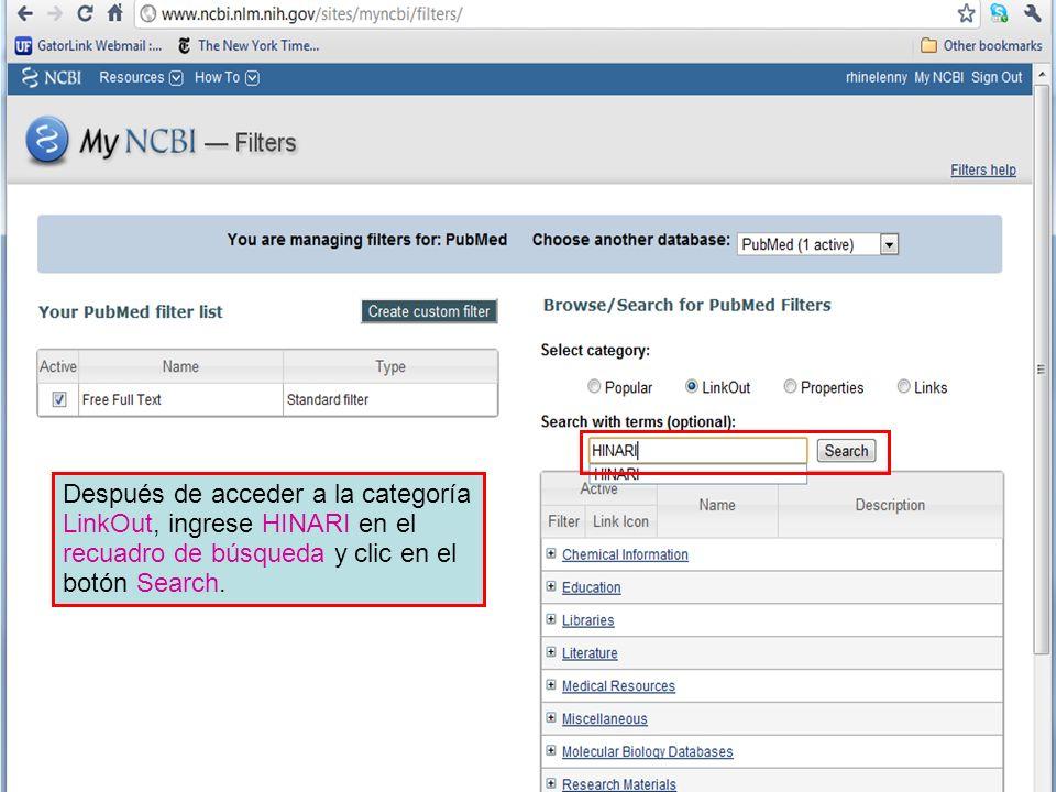 Después de acceder a la categoría LinkOut, ingrese HINARI en el recuadro de búsqueda y clic en el botón Search.