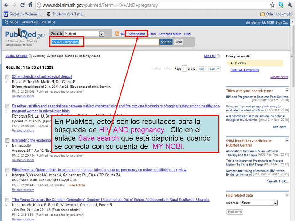 En PubMed, estos son los recultados para la búsqueda de HIV AND pregnancy.