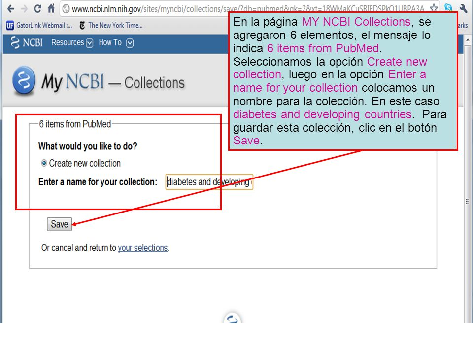 En la página MY NCBI Collections, se agregaron 6 elementos, el mensaje lo indica 6 items from PubMed.