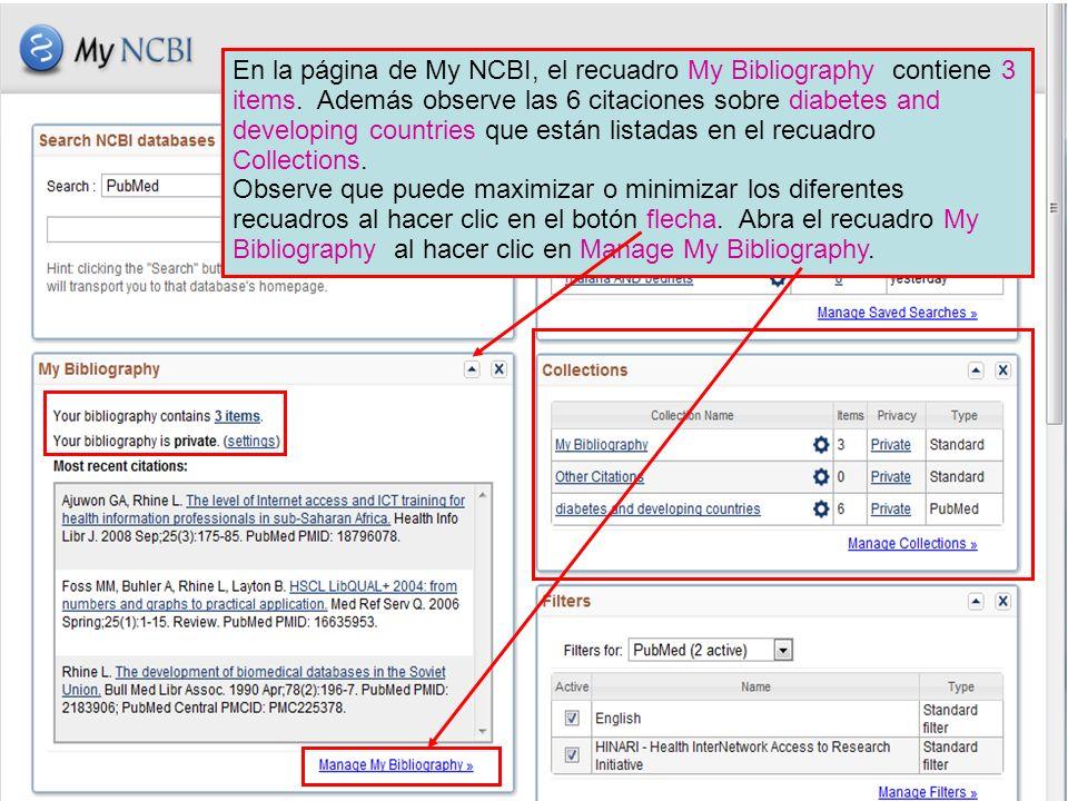 En la página de My NCBI, el recuadro My Bibliography contiene 3 items