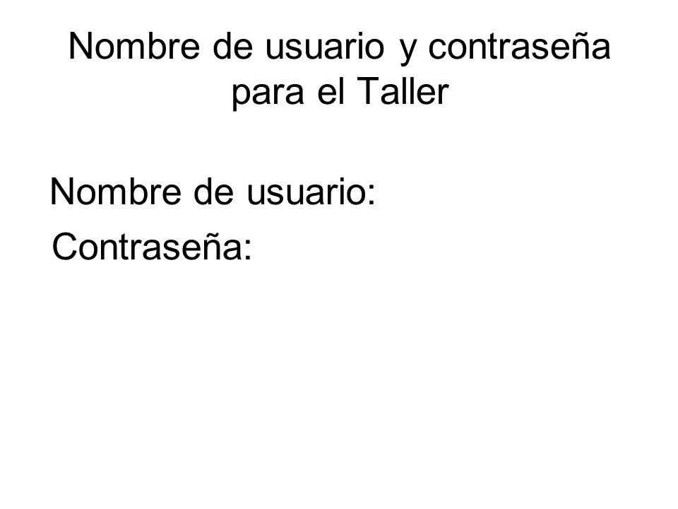 Nombre de usuario y contraseña para el Taller
