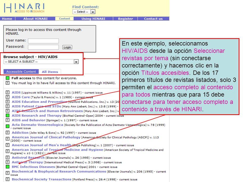 En este ejemplo, seleccionamos HIV/AIDS desde la opción Seleccionar revistas por tema (sin conectarse correctamente) y hacemos clic en la opción Títulos accesibles.