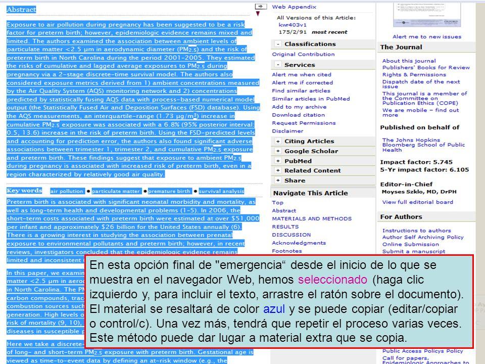 En esta opción final de emergencia desde el inicio de lo que se muestra en el navegador Web, hemos seleccionado (haga clic izquierdo y, para incluir el texto, arrastre el ratón sobre el documento).
