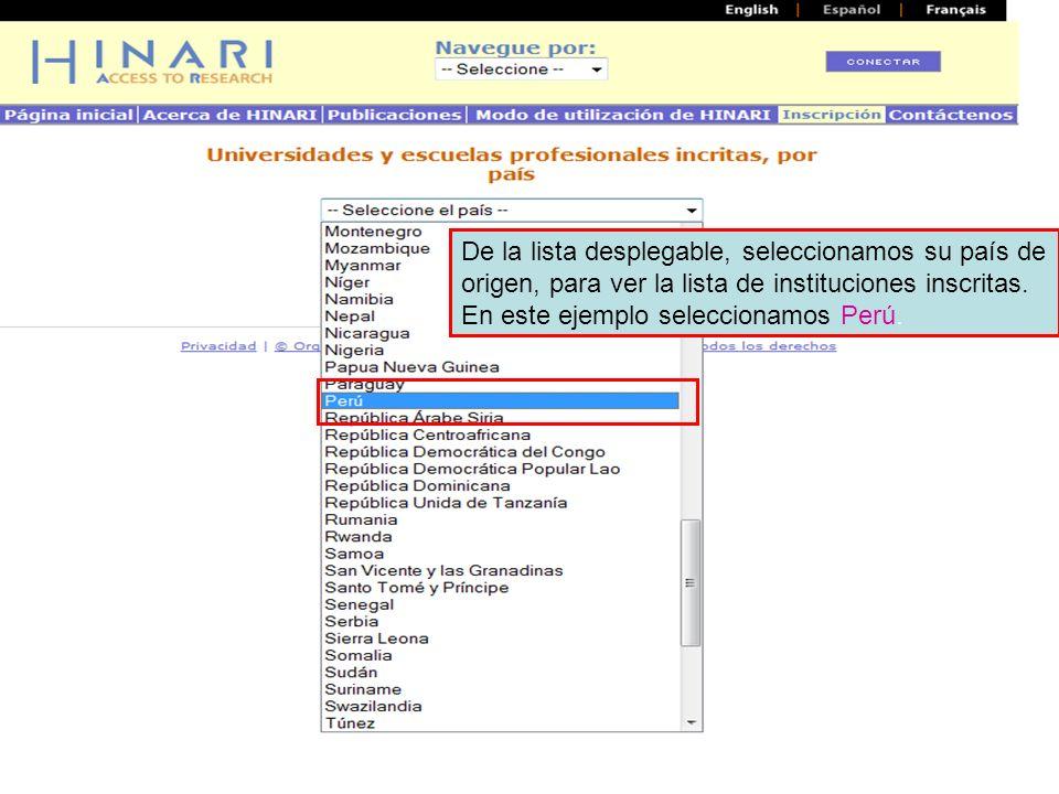 De la lista desplegable, seleccionamos su país de origen, para ver la lista de instituciones inscritas.