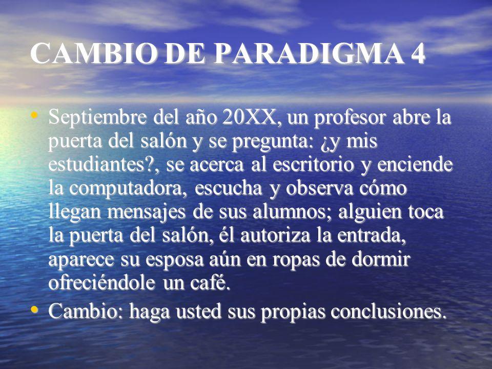 CAMBIO DE PARADIGMA 4