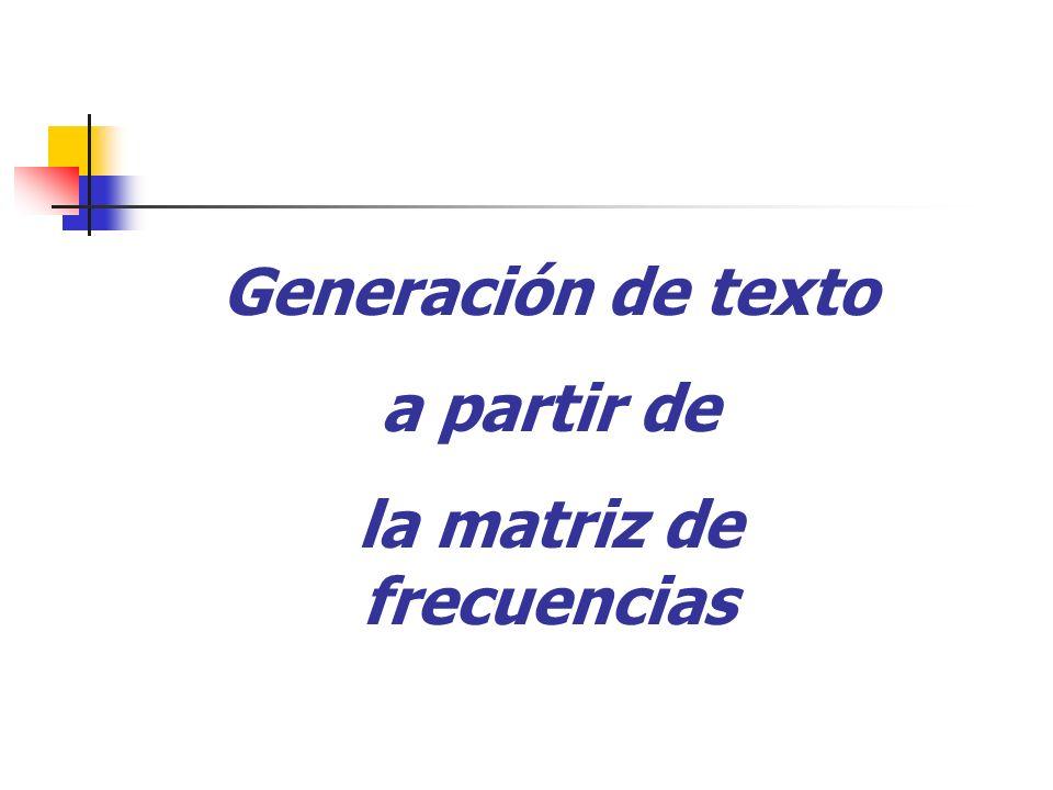 la matriz de frecuencias