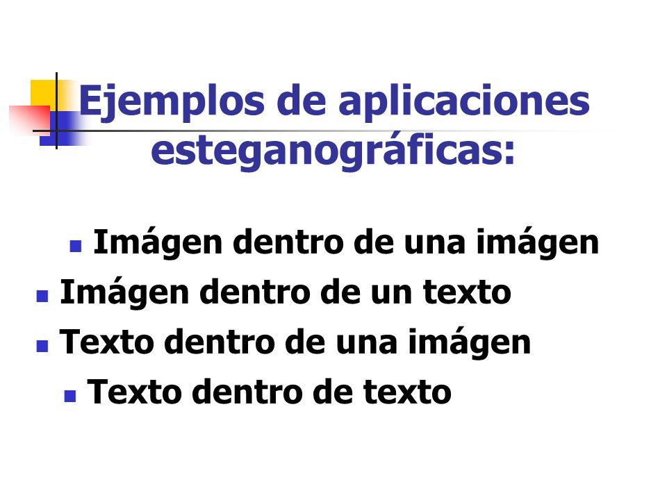Ejemplos de aplicaciones esteganográficas: