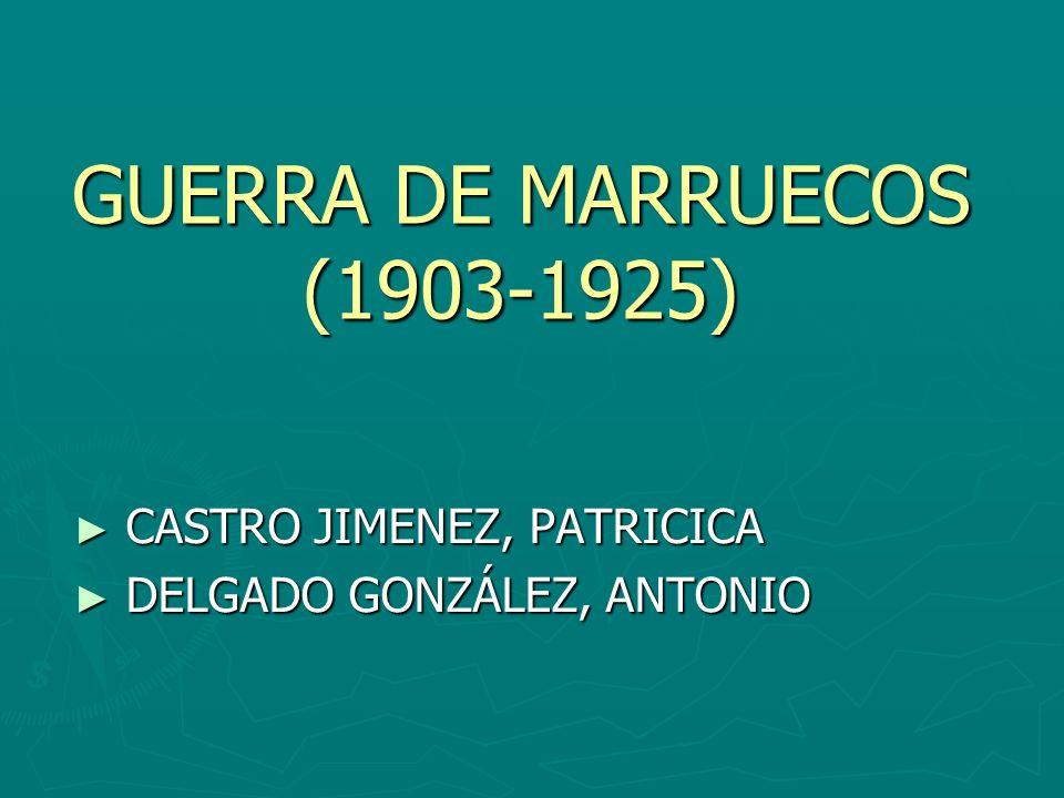 GUERRA DE MARRUECOS (1903-1925)
