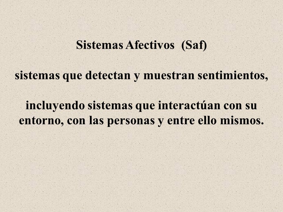 Sistemas Afectivos (Saf)