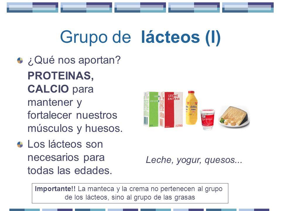 Grupo de lácteos (I) ¿Qué nos aportan