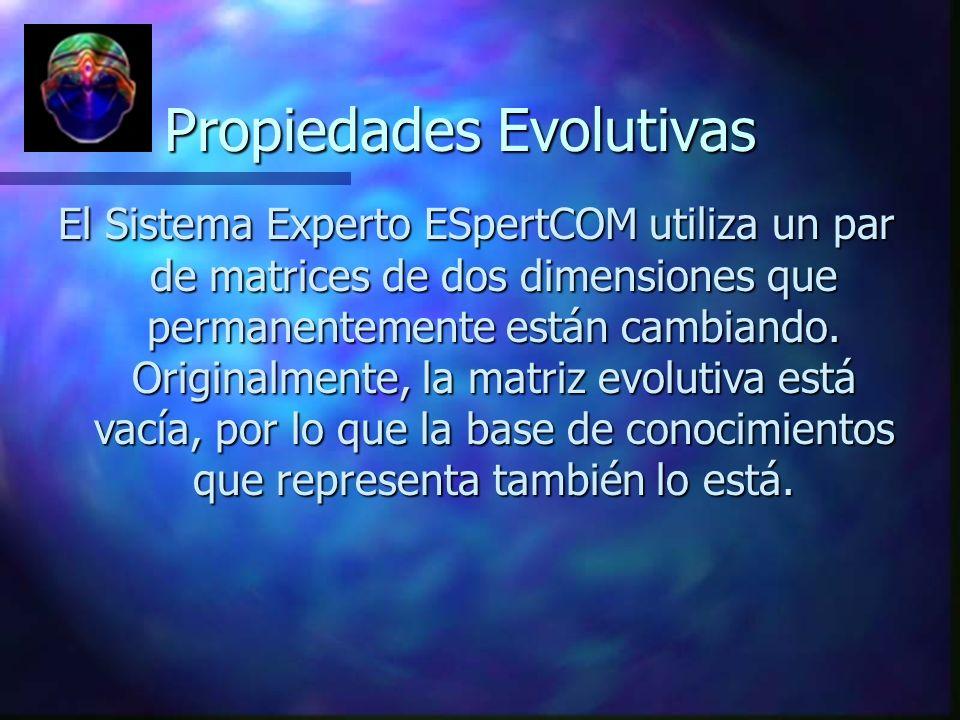 Propiedades Evolutivas
