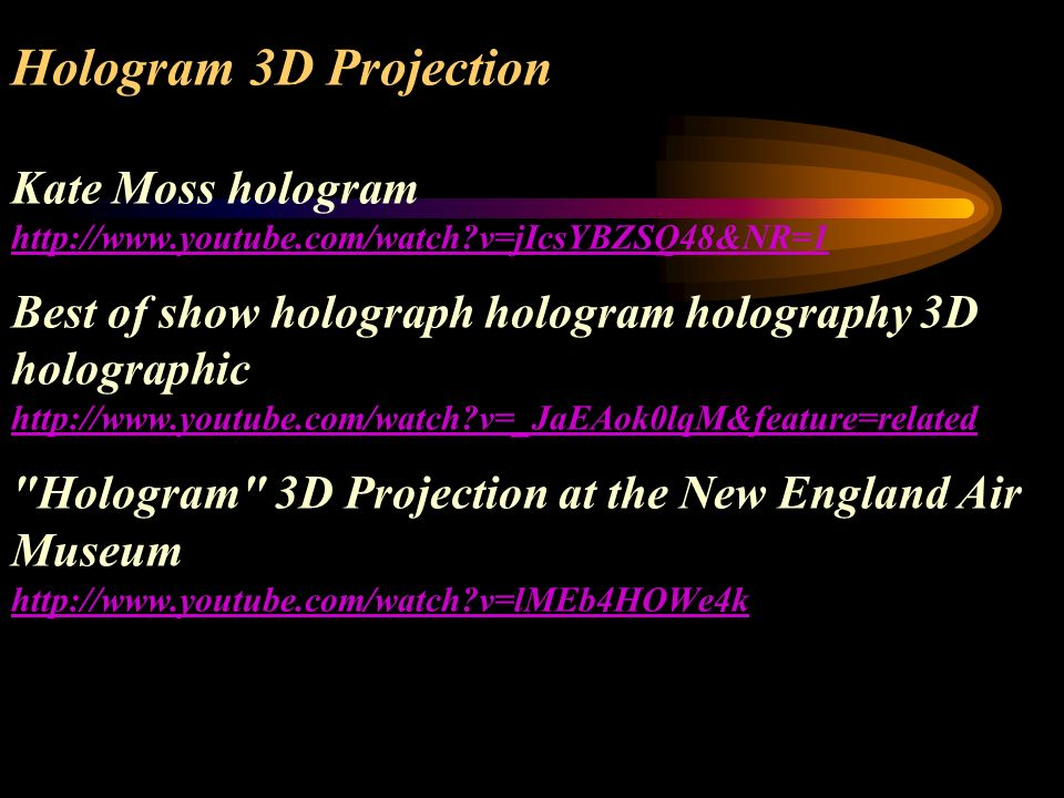 Hologram 3D Projection Kate Moss hologram http://www. youtube