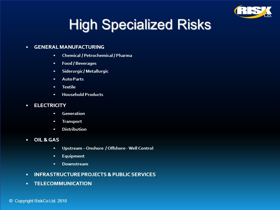 High Specialized Risks