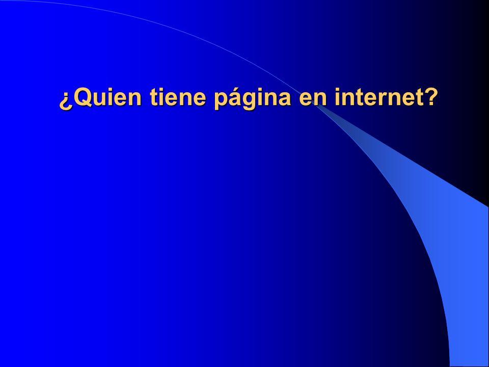 ¿Quien tiene página en internet
