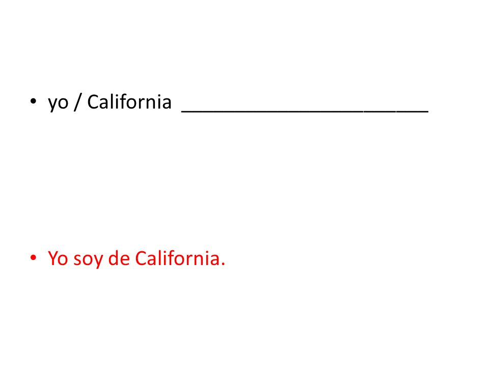 yo / California _______________________