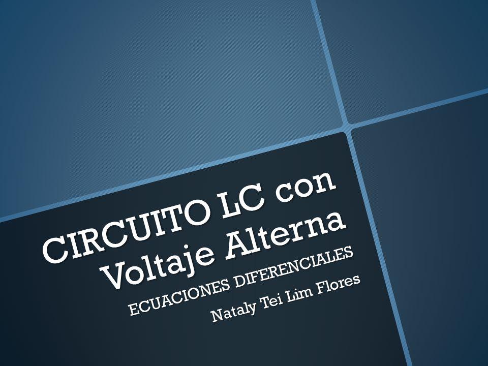 Circuito Lc : Circuito lc con voltaje alterna ppt descargar