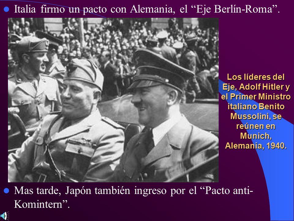 Italia firmo un pacto con Alemania, el Eje Berlín-Roma .