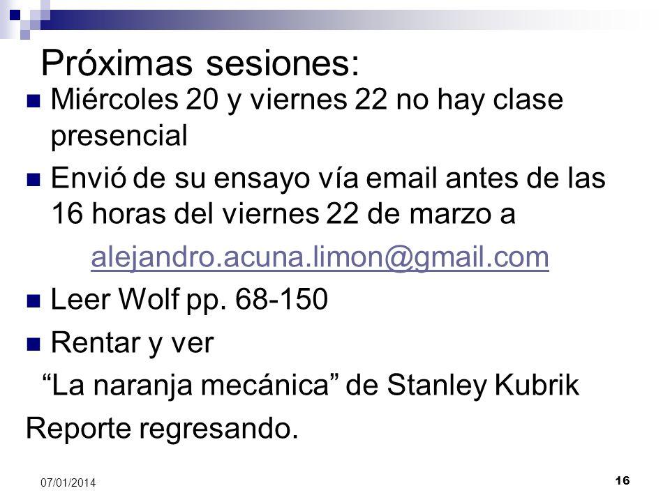 Próximas sesiones: Miércoles 20 y viernes 22 no hay clase presencial