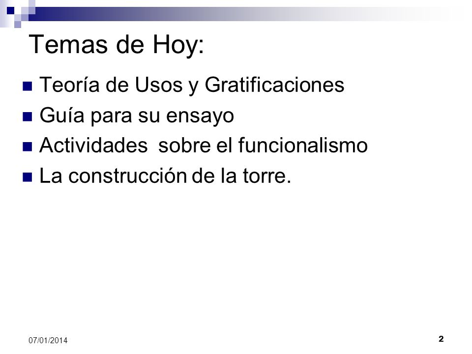 Temas de Hoy: Teoría de Usos y Gratificaciones Guía para su ensayo