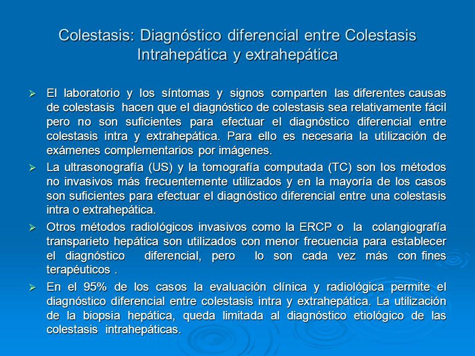 Colestasis: Diagnóstico diferencial entre Colestasis Intrahepática y extrahepática