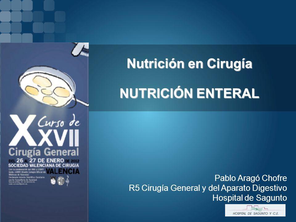 Nutrición en Cirugía NUTRICIÓN ENTERAL