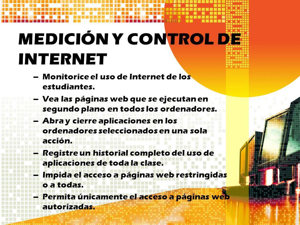 MEDICIÓN Y CONTROL DE INTERNET