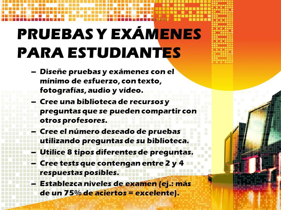 PRUEBAS Y EXÁMENES PARA ESTUDIANTES