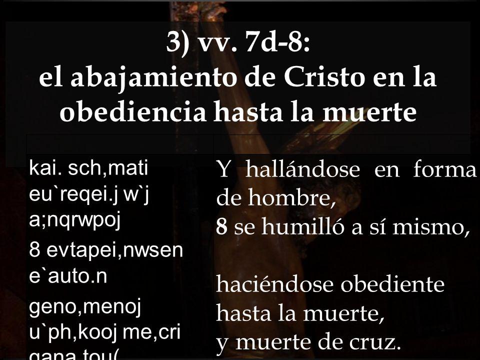 el abajamiento de Cristo en la obediencia hasta la muerte