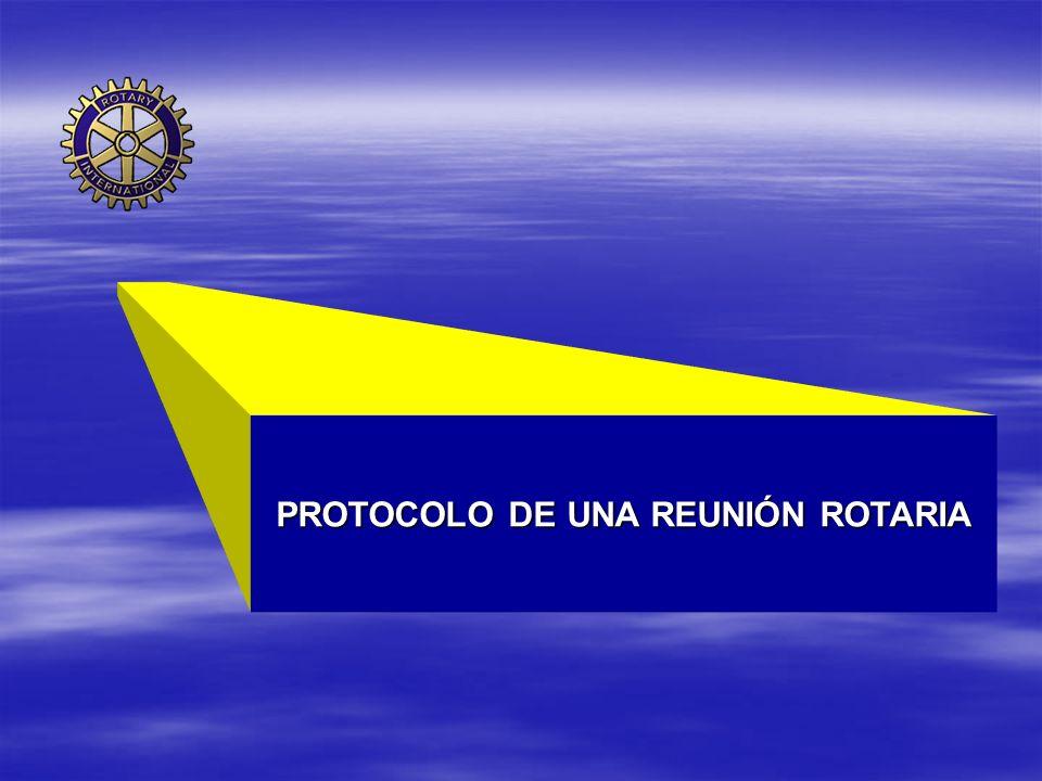 PROTOCOLO DE UNA REUNIÓN ROTARIA