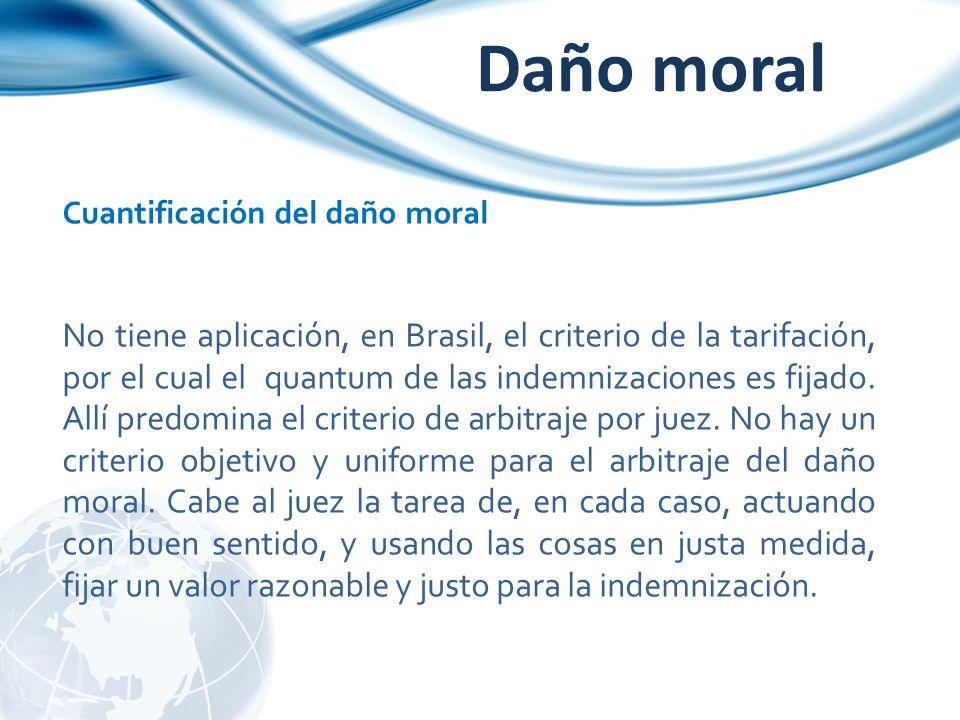 Daño moral Cuantificación del daño moral.