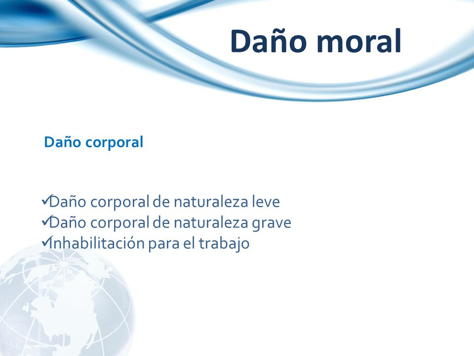 Daño moral Daño corporal de naturaleza leve