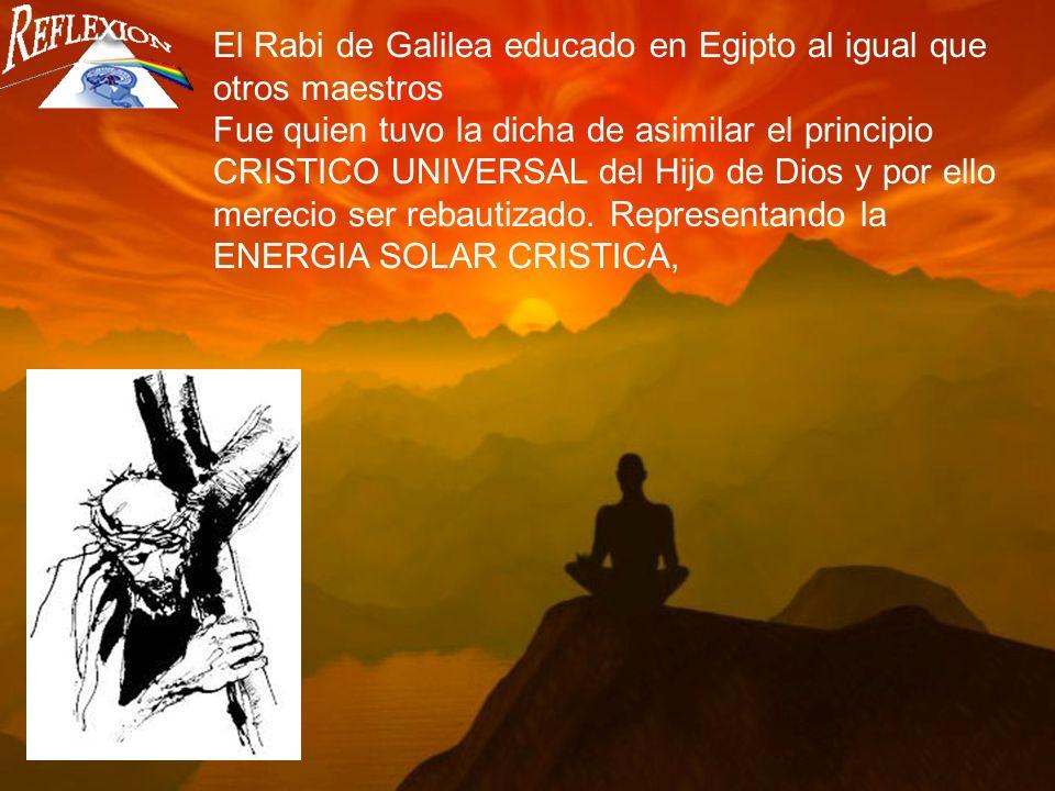 El Rabi de Galilea educado en Egipto al igual que otros maestros