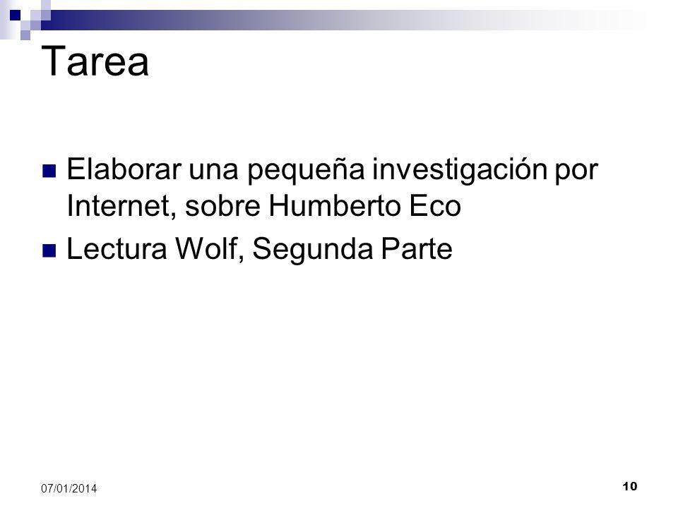 Tarea Elaborar una pequeña investigación por Internet, sobre Humberto Eco. Lectura Wolf, Segunda Parte.