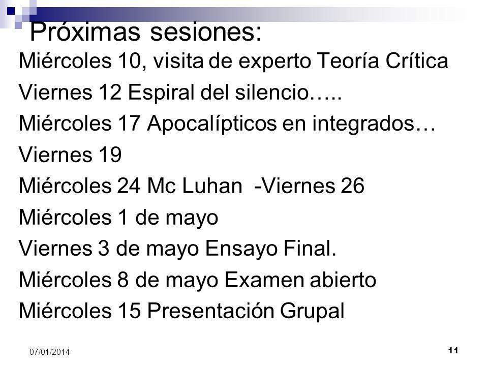 Próximas sesiones: Miércoles 10, visita de experto Teoría Crítica