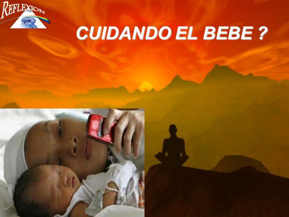 CUIDANDO EL BEBE