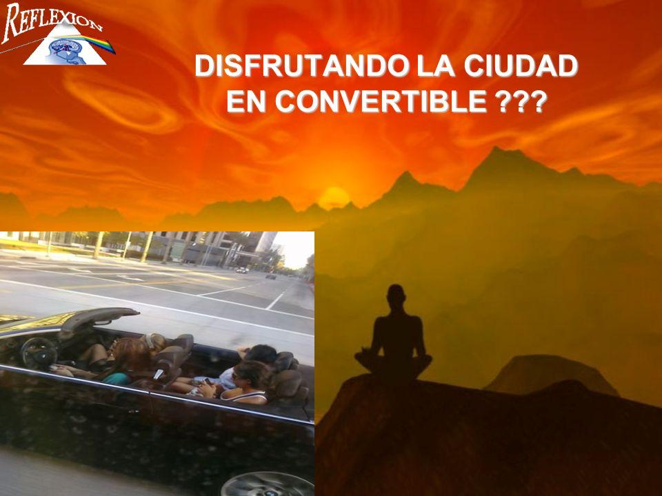 DISFRUTANDO LA CIUDAD EN CONVERTIBLE