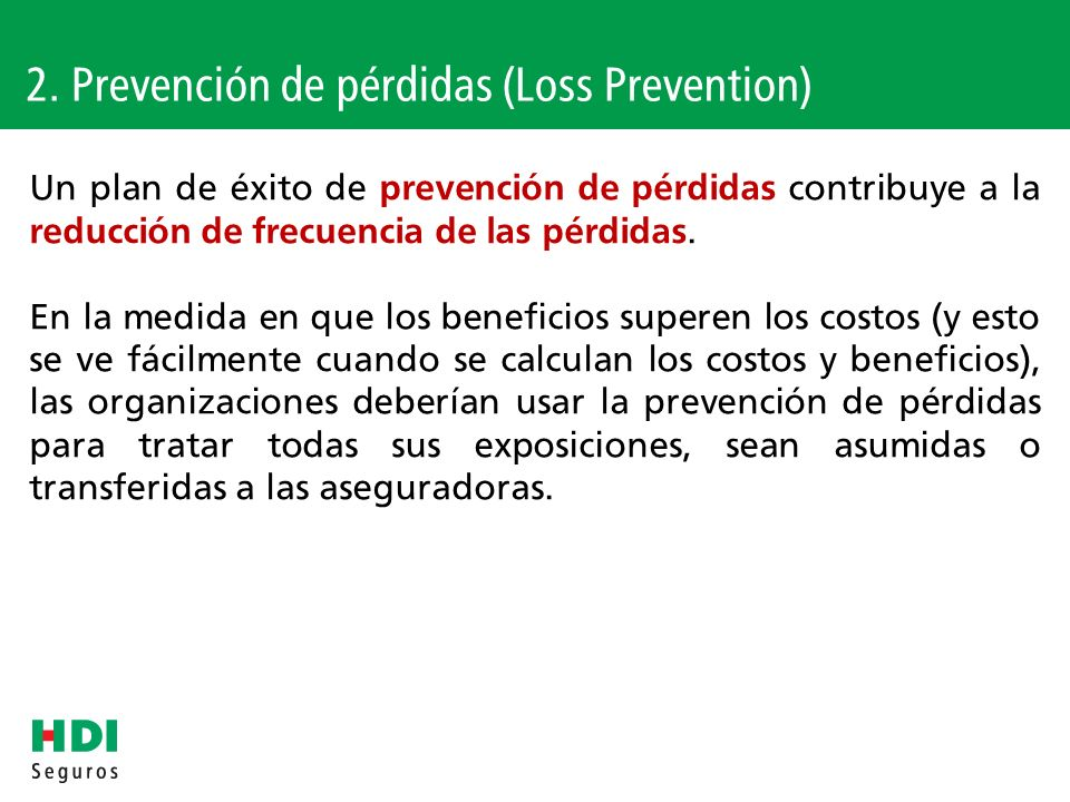 2. Prevención de pérdidas (Loss Prevention)