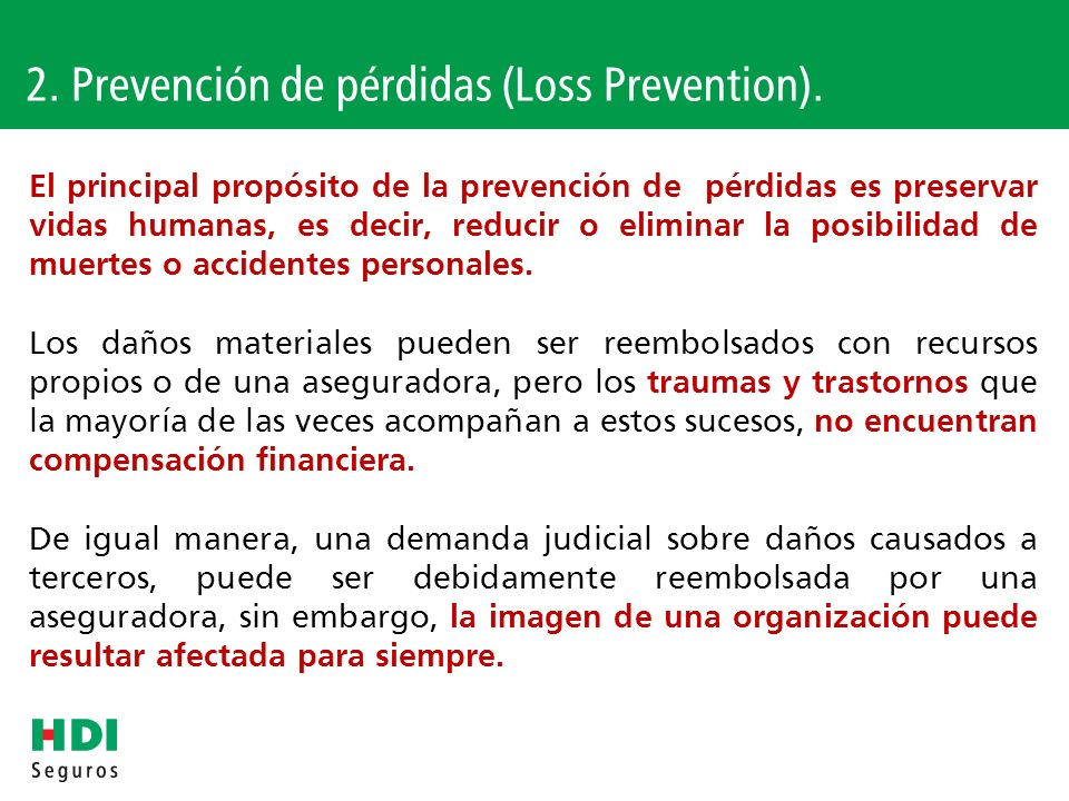 2. Prevención de pérdidas (Loss Prevention).